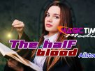 The half blood : Alistonut
